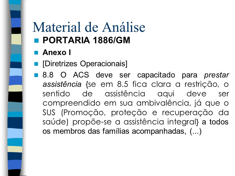 Material de Análise PORTARIA 1886/GM Anexo I [Diretrizes Operacionais]